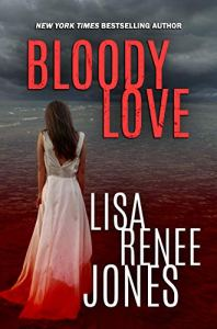 Bloody Love by Lisa Renee Jones