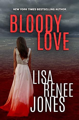Bloody Love by Lisa Renee Jones