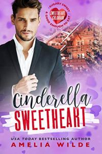 Cover Reveal Cinderella Sweetheart by Amelia Wilde