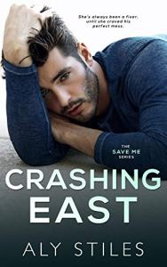 Cover Reveal Crashing East by Aly Stiles