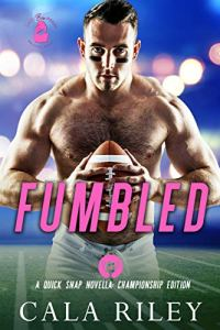 Cover Reveal Fumbled by Cala Riley