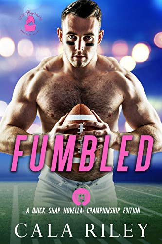 Fumbled by Cala Riley