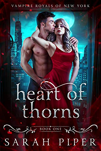 Heart of Thorns by Sarah Piper