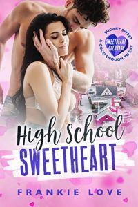 High School Sweetheart by Frankie Love