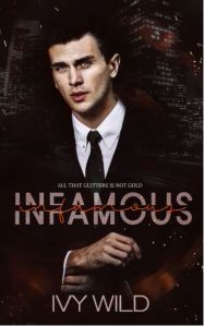 Infamous by Ivy Wild