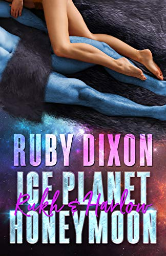 Ice Planet Honeymoon by Ruby Dixon