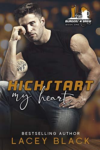 Kickstart My Heart by Lacey Black
