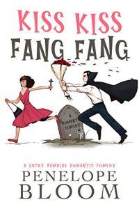 Kiss Kiss Fang Fang by Penelope Bloom