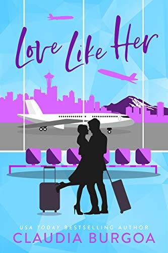 Love Like Her by Claudia Burgoa
