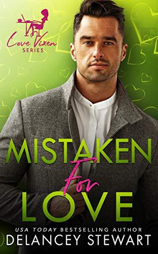 Mistaken for Love by Delancey Stewart