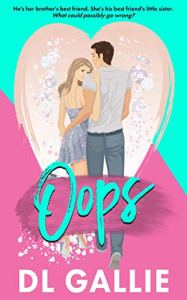Oops by DL Gallie
