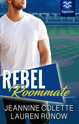 Rebel Roommate by Jeannine Colette