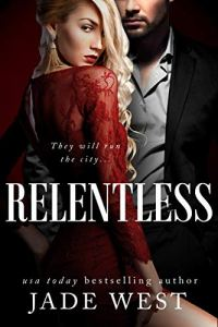 Cover Reveal Relentless by Jade West