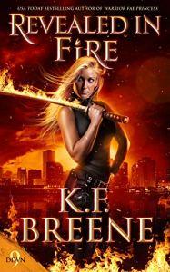 Revealed in Fire by K.F. Breene