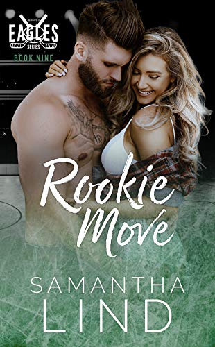 Rookie Move by Samantha Lind