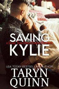 Saving Kylie by Taryn Quinn