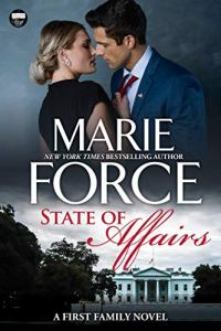 State of Affairs by Marie Force
