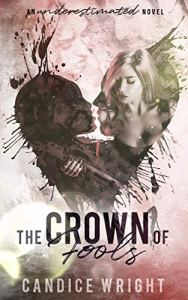 Cover Reveal The Crown of Fools by Candice Wright