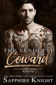 The Vendetti Coward by Sapphire Knight