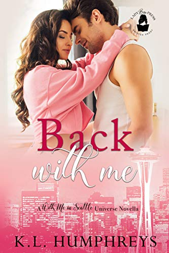 Back With Me by K.L. Humphreys