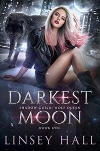 Darkest Moon by Linsey Hall