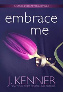 Embrace Me by J. Kenner