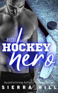 Her Hockey Hero by Sierra Hill