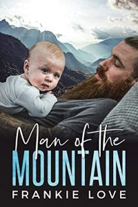 Man of the Mountain by Frankie Love