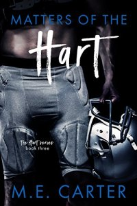 Matters of the Hart by M.E. Carter
