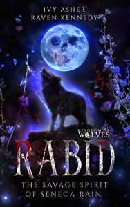 Book Review Rabid by Ivy Asher & Raven Kennedy