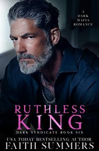 Ruthless King by Faith Summers