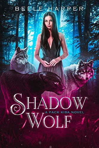 Shadow Wolf by Belle Harper