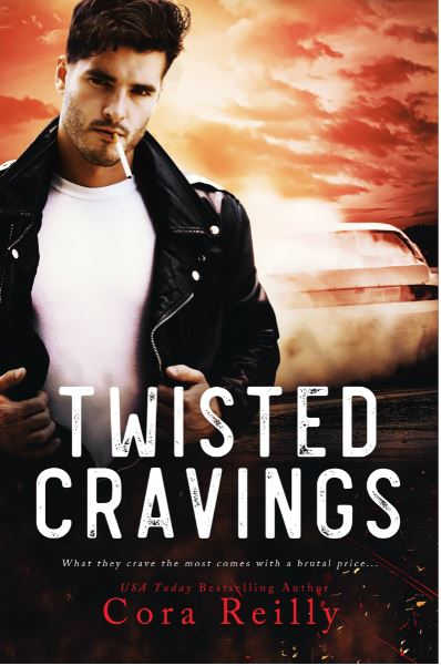 Twisted Cravings (The Camorra Chronicles #6) by Cora Reilly