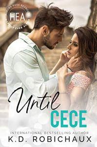 Until Cece by KD Robichaux