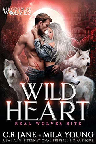 Wild Heart by C.R. Jane & Mila Young