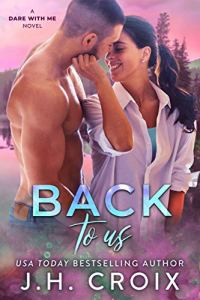 Back To Us by J.H. Croix