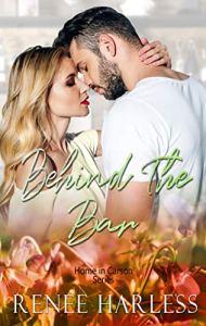 Behind the Bar by Renee Harless
