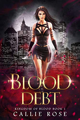 Blood Debt by Callie Rose