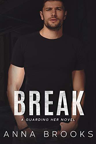 Break by Anna Brooks