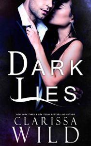 Dark Lies by Clarissa Wild