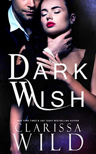 Dark Wish by Clarissa Wild