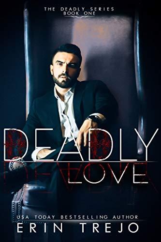 Deadly Love by Erin Trejo