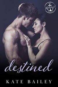 Destined by Kate Bailey