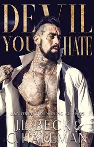Devil You Hate by J.L. Beck & C. Hallman