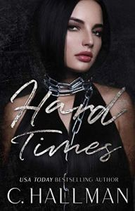 Cover Reveal Hard Times by C. Hallman