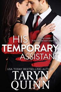His Temporary Assistant by Taryn Quinn