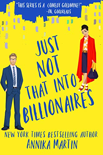 Just Not That Into Billionaires by Annika Martin