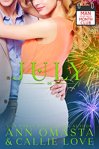 Man of the Month Club: JULY by Callie Love