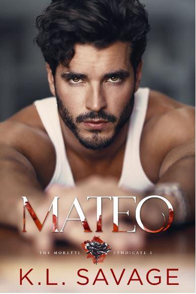 Mateo by K.L. Savage