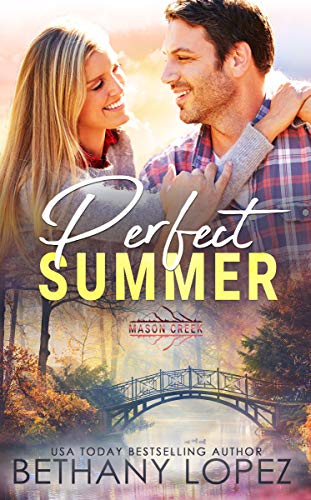 Perfect Summer by Bethany Lopez